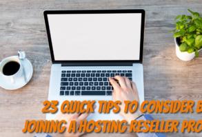 23 quick tips to consider before joining a hosting reseller program - Tech Strange