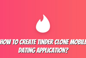 How to Create Tinder Clone Mobile Dating Application