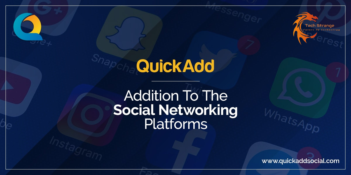 QuickAdd - addition to the social networking platforms
