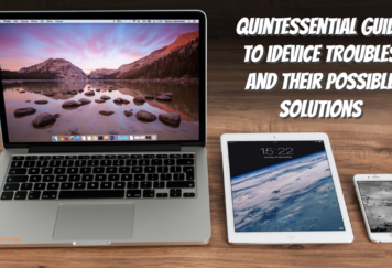 Quintessential Guide to iDevice Troubles and Their Possible Solutions - Tech Strange