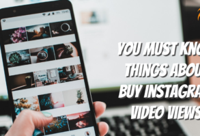 You Must Know Things About Buy Instagram Video Views - Tech Strange
