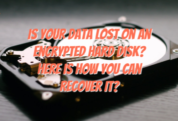 Is Your Data Lost on an Encrypted Hard Disk Here is How You Can Recover It - Tech Strange