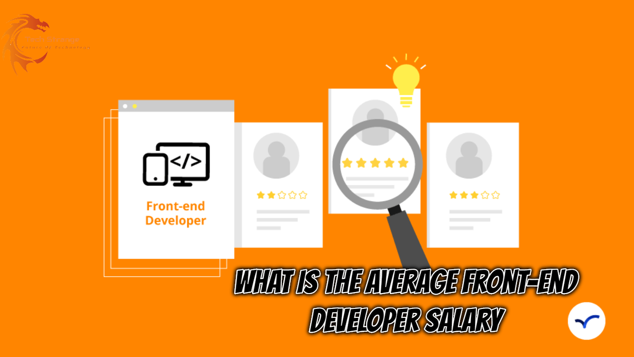 What Is the Average Front-End Developer Salary - How much do they earn?
