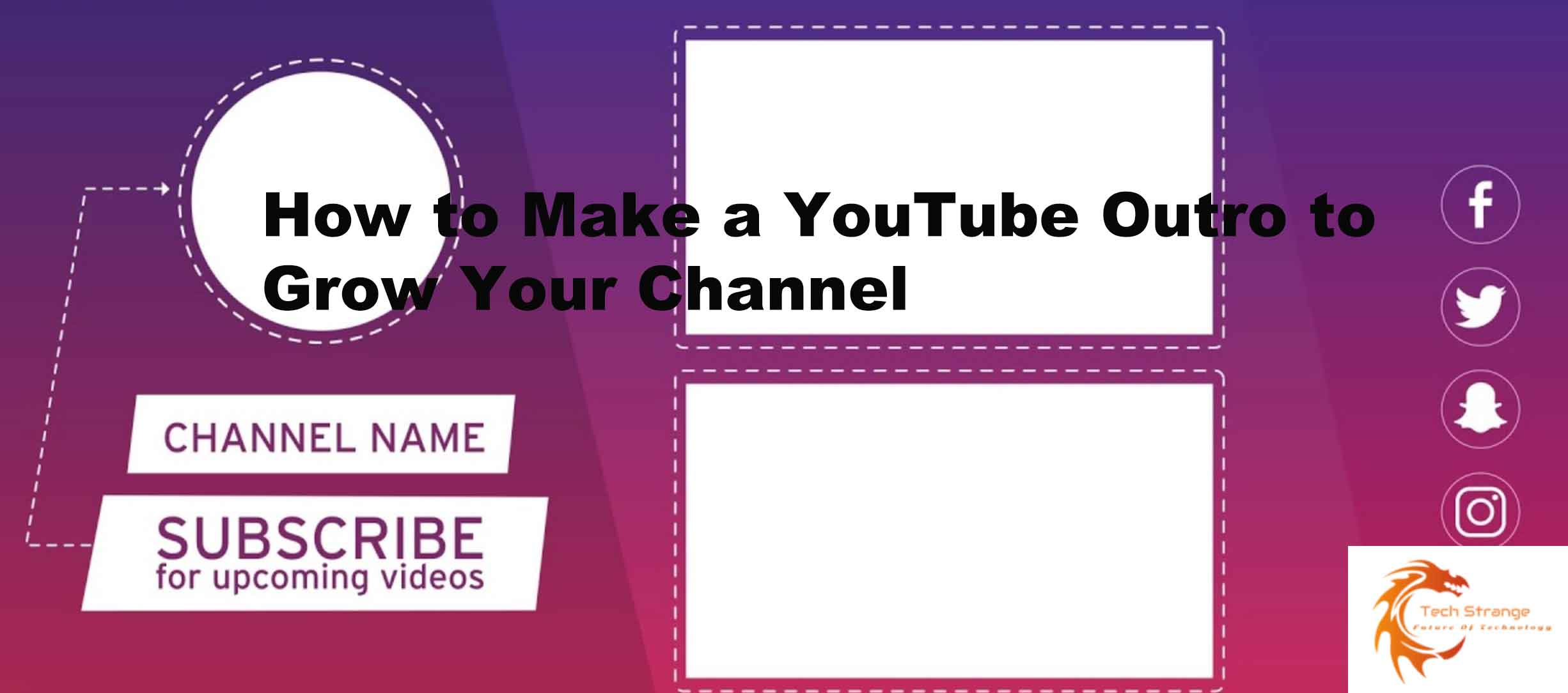 How to Make a YouTube Outro to Grow Your Channel