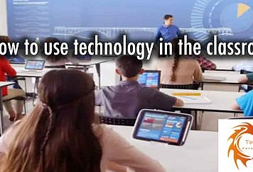 How-to-use-technology-in-the-classroom