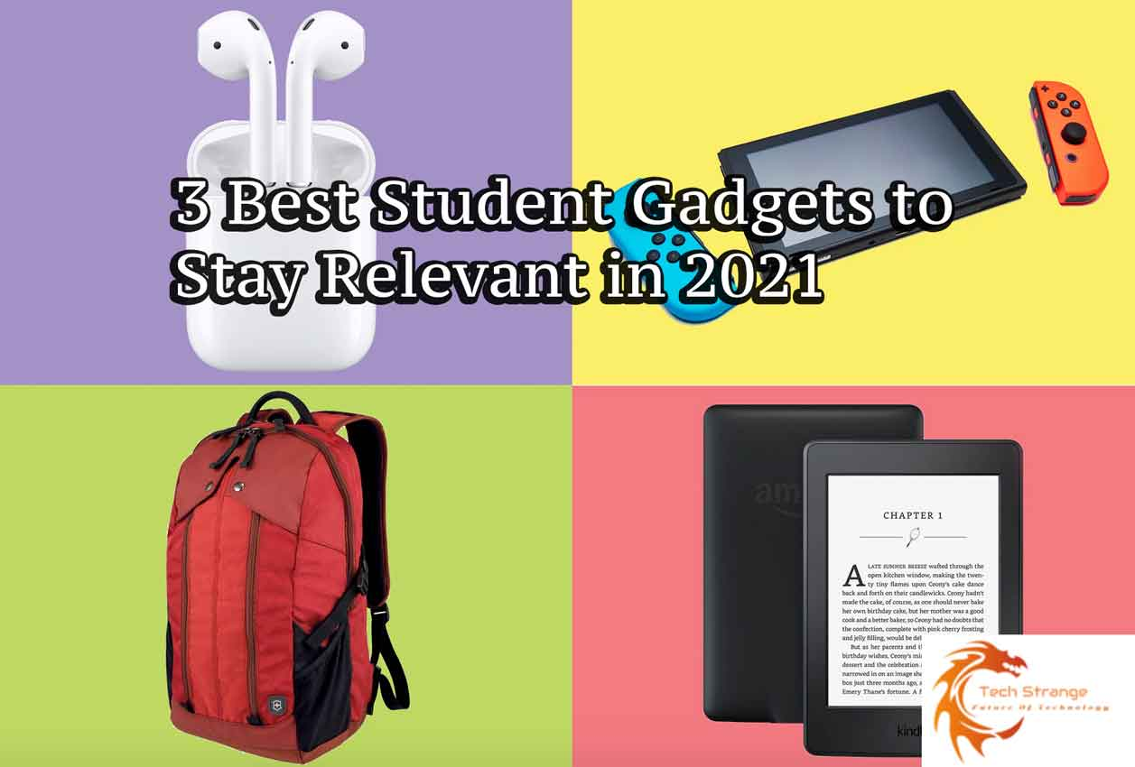 3 Best Student Gadgets To Stay Relevant In 2021 Tech Strange