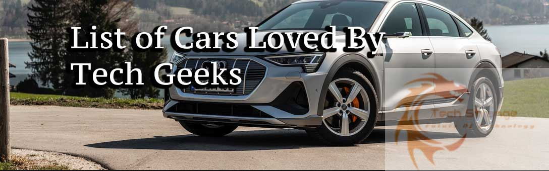 cars-loved-by-tech-geeks