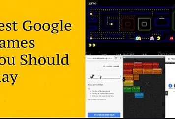 Best-Google-Games-You-Should-Play