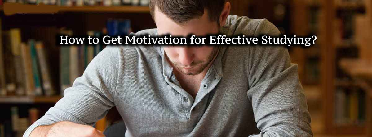How to Get Motivation for Effective Studying