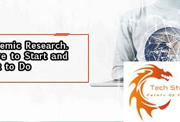 Academic Research. Where to Start and What to Do