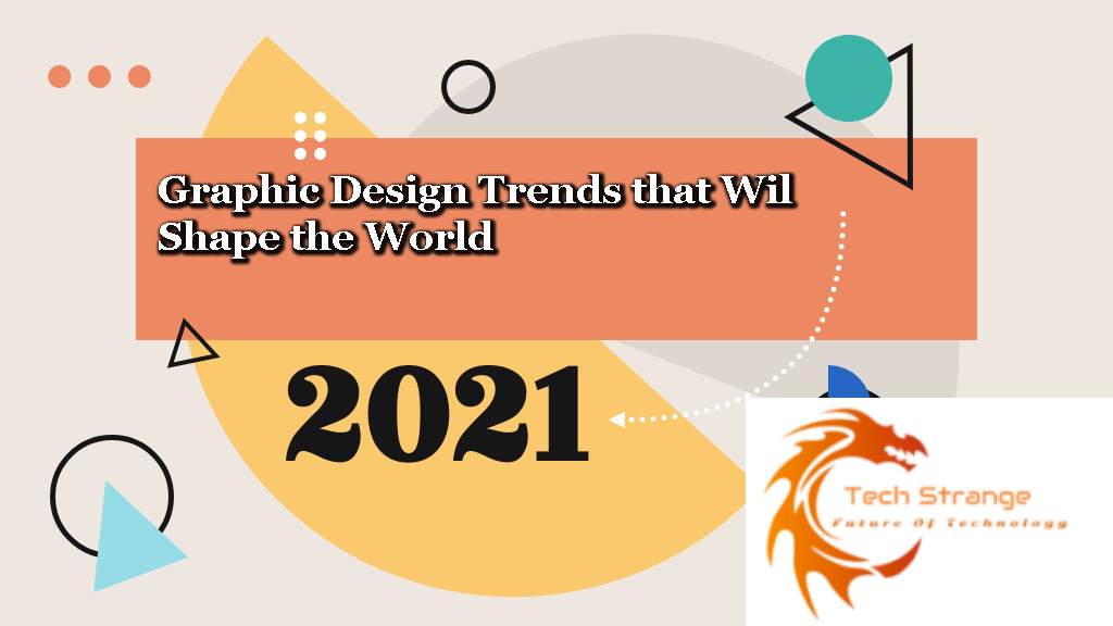 Graphic-Design-Trends-that-Will-Shape