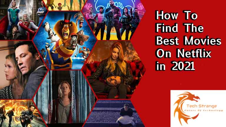 How-To-Find-The-Best-Movies-On-Netflix