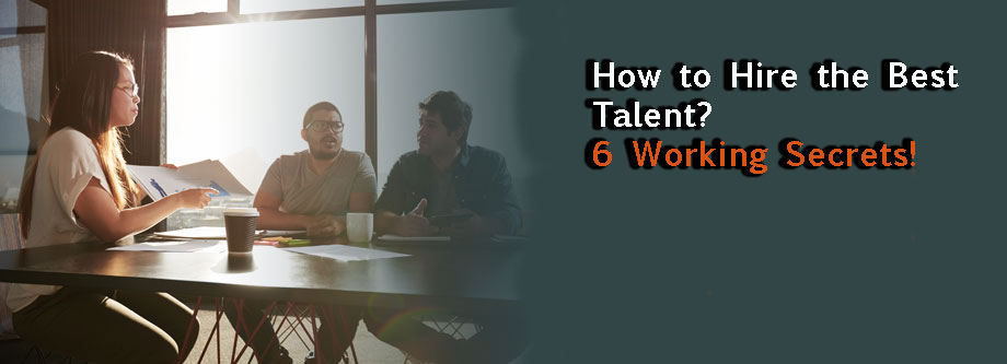 How-to-Hire-the-Best-Talent