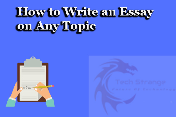 How-to-Write-an-Essay-on-Any-Topic