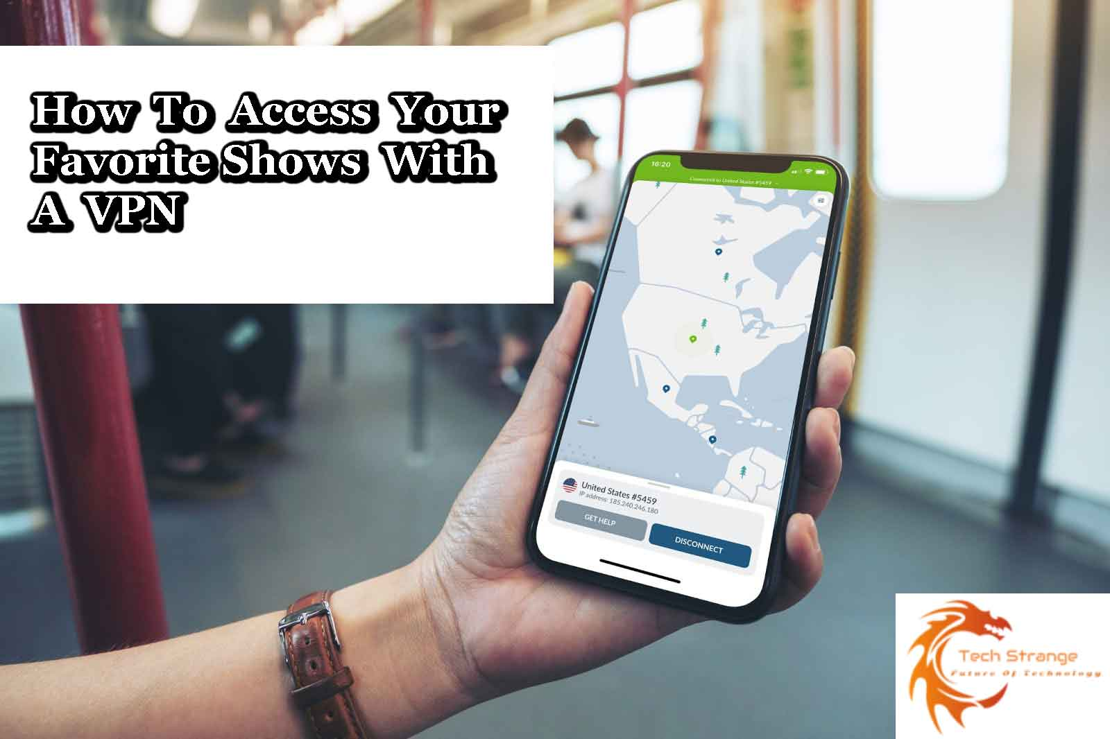 access-your-favorite-shows-with-a-VPN