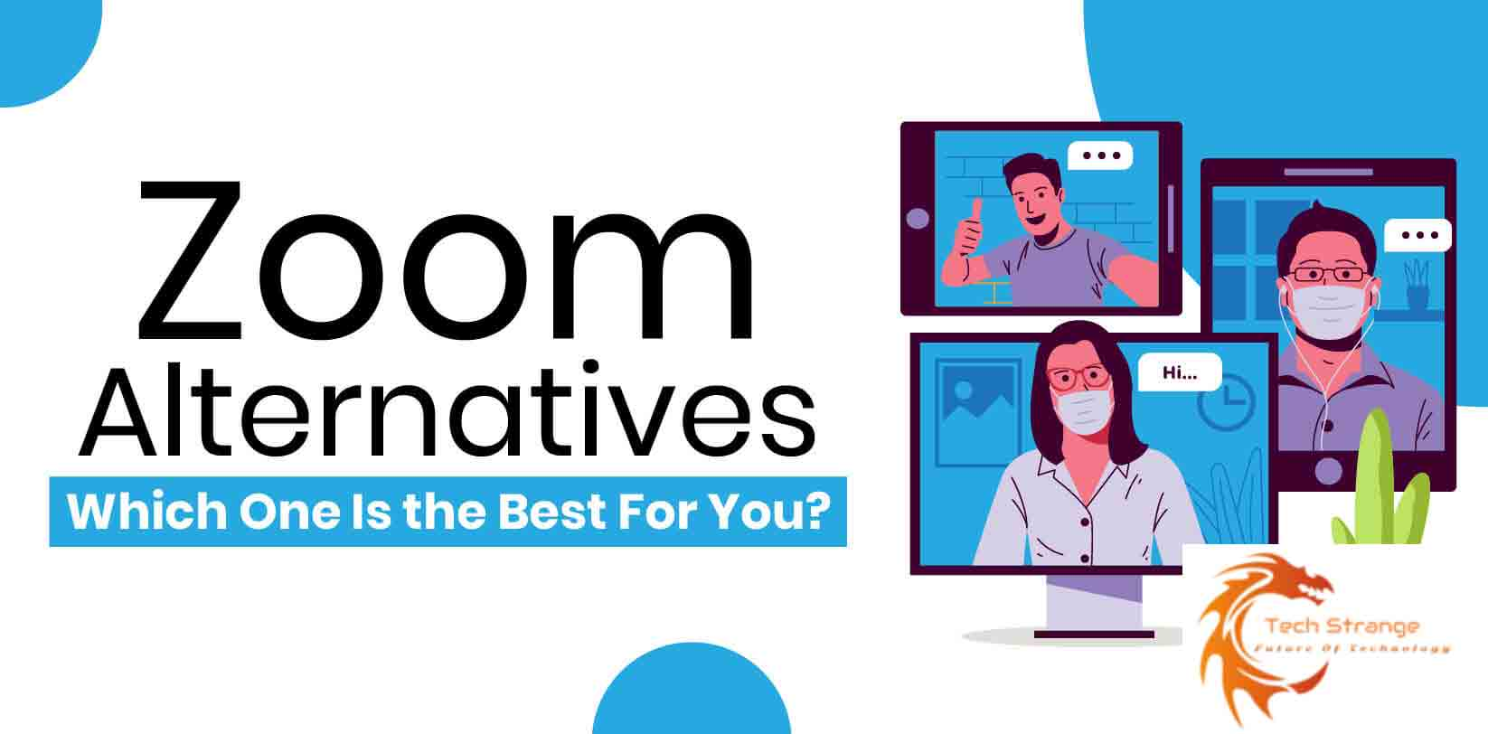 What-Are-The-Best-Zoom-Alternatives
